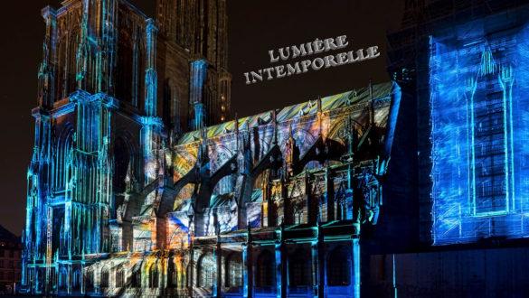 Lumière Intemporelle - Strasbourg Cathedral Light Show 2016